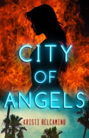 City of Angels ebook by Kristi Belcamino