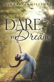 Dare to Dream ebook by Stephen Touthang
