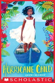 Hurricane Child ebook by Kheryn Callender