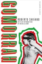 Gomorrah - Italy's Other Mafia 電子書 by Roberto Saviano, Virginia Jewiss