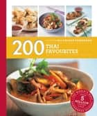 Hamlyn All Colour Cookery: 200 Thai Favourites - Hamlyn All Colour Cookbook ebook by Oi Cheepchaiissara