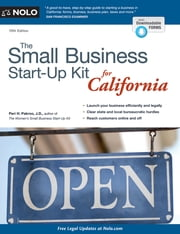 Small Business Start-Up Kit for California, The ebook by Peri H. Pakroo