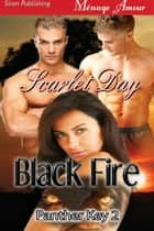 Black Fire ebook by Scarlet Day