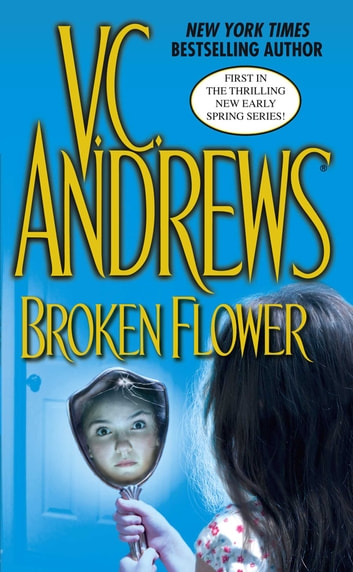 Broken Flower ebook by V.C. Andrews