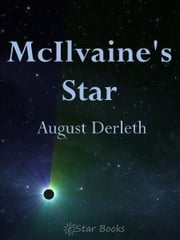 McIlvaines Star ebook by August Derleth