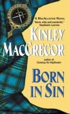 Born in Sin ebook by Kinley MacGregor