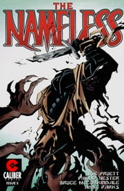 The Nameless #5 ebook by Joe Pruett,Phil Hester,Bruce McCorkindale,Ande Parks