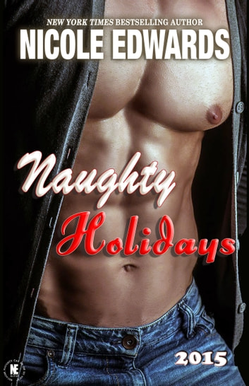 Naughty Holidays 2015 ebook by Nicole Edwards