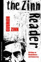 The Zinn Reader ebook by Howard Zinn