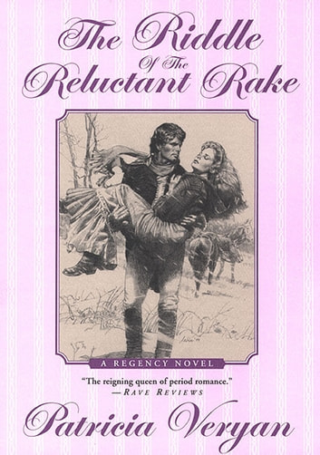 The Riddle of the Reluctant Rake ebook by Patricia Veryan
