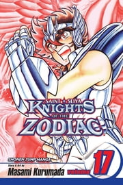 Knights of the Zodiac (Saint Seiya), Vol. 17 - Athena's Prayers ebook by Masami Kurumada, Masami Kurumada