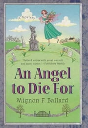 An Angel to Die For ebook by Mignon F. Ballard