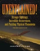 Unexplained! ebook by Jerome Clark