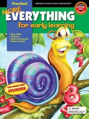 More Everything for Early Learning, Grade Preschool ebook by Publishing, American Education