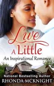Live A Little ebook by Rhonda McKnight