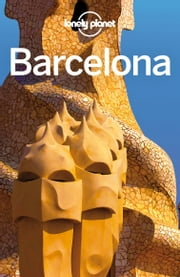 Lonely Planet Barcelona ebook by Lonely Planet,Regis St Louis,Sally Davies,Andy Symington