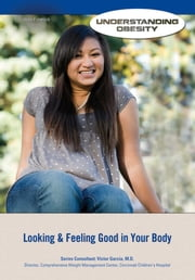 Looking & Feeling Good in Your Body ebook by Joan Esherick