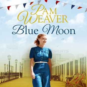Blue Moon audiobook by Pam Weaver