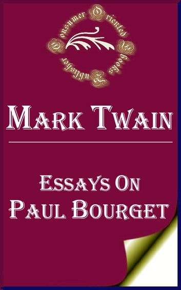 Fifth Business Essay Essays On Paul Bourget Ebook By Mark Twain Essay In English also Thesis For An Analysis Essay Essays On Paul Bourget Ebook By Mark Twain    Rakuten  Cheap Essay Papers