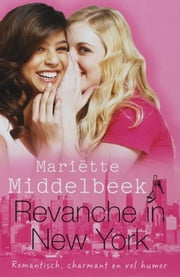 Revanche in New York ebook by Mariette Middelbeek