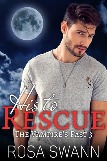 His to Rescue ebook by Rosa Swann