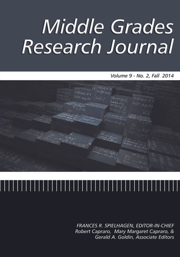Middle Grades Research Journal Single Issue - Volume 9 #2 ebook by