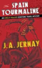 The Portugal Sapphire ebook by J.A. Jernay