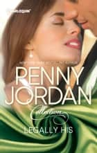 Legally His - Mistress to Her Husband\The Blackmail Baby ebook by Penny Jordan