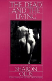 The Dead and the Living ebook by Sharon Olds