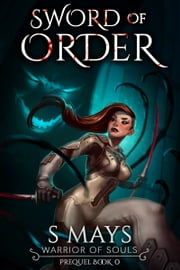 Sword of Order ebook by S Mays
