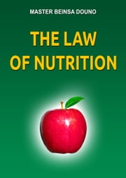 The Law of Nutrition ebook by Beinsa Douno