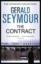 The Contract ebook by Gerald Seymour
