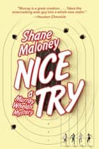 Nice Try ebook by Shane Maloney