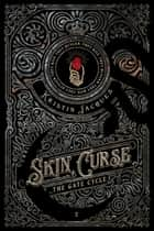 Skin Curse ebook by Kristin Jacques
