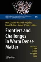 Frontiers and Challenges in Warm Dense Matter ebook by Frank Graziani,Michael P. Desjarlais,Ronald Redmer,Samuel B. Trickey