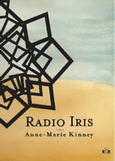 Radio Iris ebook by Anne-Marie Kinney