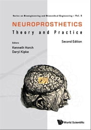 Neuroprosthetics - Theory and Practice ebook by