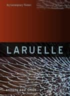 Laruelle - A Stranger Thought ebook by Anthony P. Smith