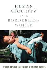 Human Security in a Borderless World ebook by Derek S. Reveron,Kathleen A. Mahoney-Norris