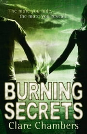Burning Secrets ebook by Clare Chambers