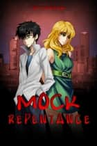 Mock Repentance ebook by Aythreuk