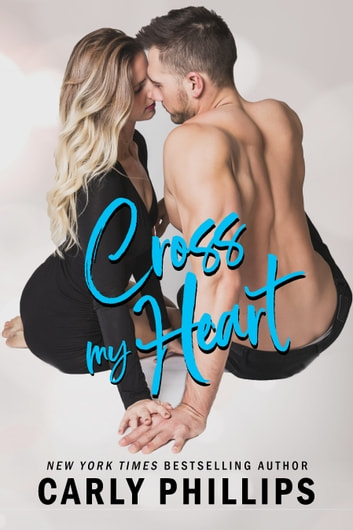 Cross My Heart ebook by Carly Phillips