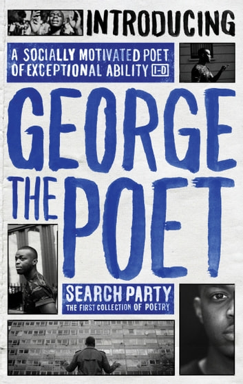 Introducing George The Poet - Search Party: A Collection of Poems eBook by George the Poet