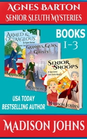 Agnes Barton Senior Sleuth Mysteries Box Set ebook by Madison Johns