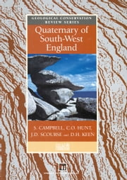 Quaternary of South-West England ebook by S. Campbell,C.O. Hunt,James Scourse,D.H. Keen,N. Stephens