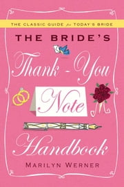 The Bride's Thank-You Note Handbook ebook by Marilyn Werner