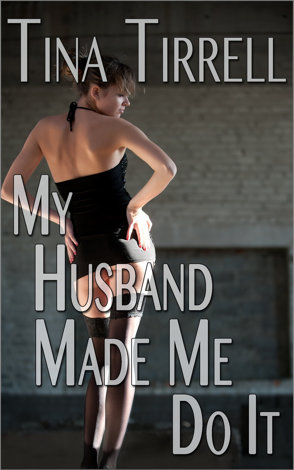 My Husband Made Me Do It A First-Time Cuckold Hotwife -9231