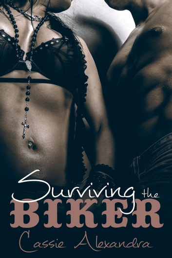 Surviving the Biker ebook by Cassie Alexandra,K.L. Middleton