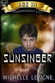 Commonwealth Universe: Age III: Sunsinger ebook by Michelle Levigne