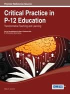 Critical Practice in P-12 Education ebook by Salika A. Lawrence